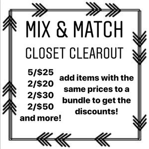 Mix & Match Closet Clearout Sale!!